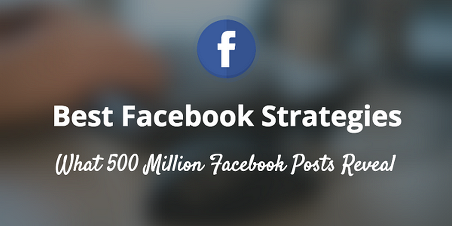500 millions de posts Facebook analysés : comment optimiser ses publications ?