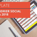 [ À TÉLÉCHARGER ] Template – Calendrier Social Media 2018